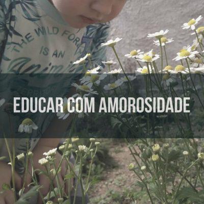 Educação com amorosidade